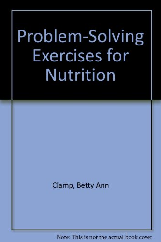 9780897876247: Problem-Solving Exercises for Nutrition