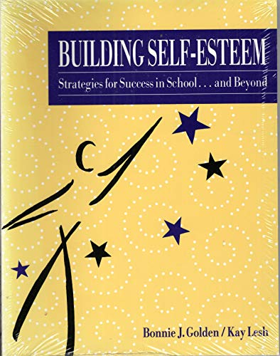 9780897878197: Building Self-Esteem: Strategies for Success in School.. and Beyond