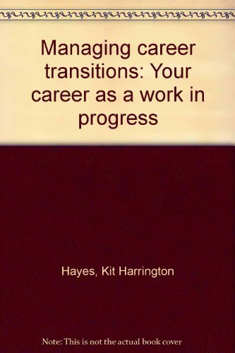 9780897878265: Managing career transitions: Your career as a work in progress