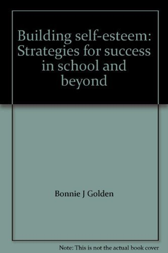 9780897878302: Building self-esteem: Strategies for success in school and beyond