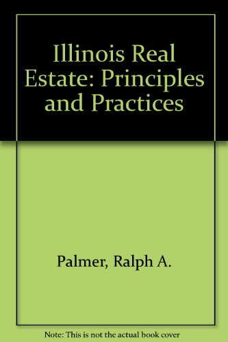 9780897879293: Illinois Real Estate: Principles and Practices