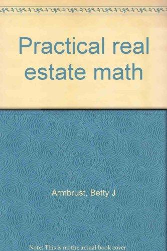 9780897879415: Practical real estate math