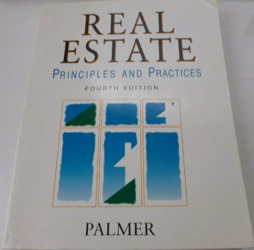 9780897879491: Real estate: Principles and practices