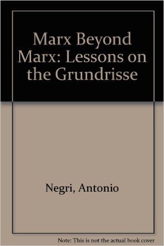 9780897890182: Marx Beyond Marx: Lessons on the Grundrisse