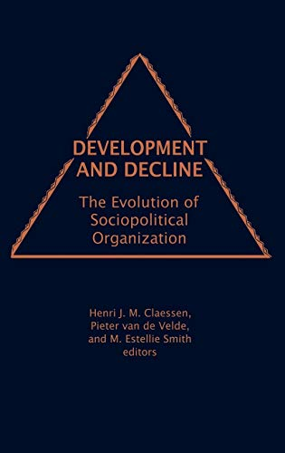 9780897890755: Development and Decline: The Evolution of Sociopolitical Organization