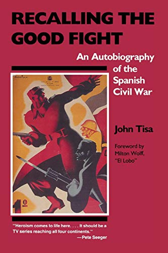 9780897890793: Recalling the Good Fight: An Autobiography of the Spanish Civil War