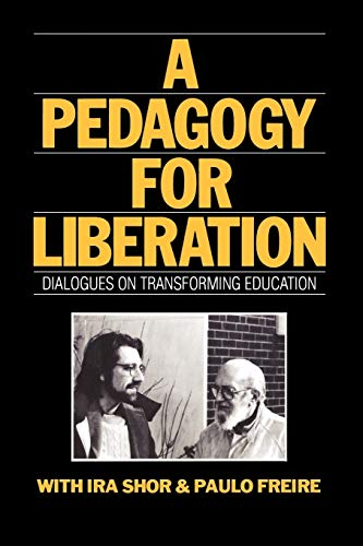 9780897891059: A Pedagogy for Liberation: Dialogues on Transforming Education