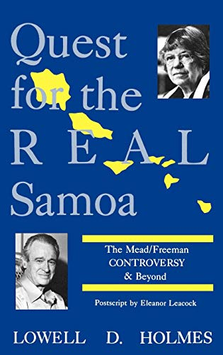 9780897891103: Quest for the Real Samoa: The Mead/Freeman Controversy and Beyond
