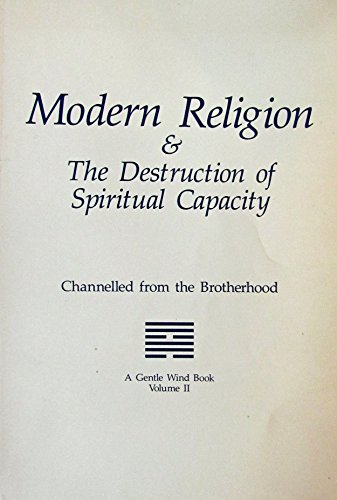 Modern Religion and the Destruction of Spiritual: Mary E. Carreiro