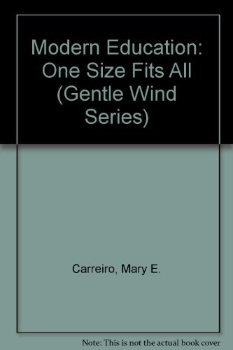 9780897891684: Modern Education: One Size Fits All (Channelled from the Brotherhood: Gentle Wind Series)