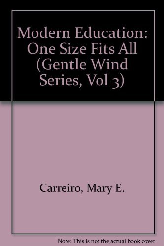 9780897891691: Modern Education: One Size Fits All (Gentle Wind Series, Vol 3)
