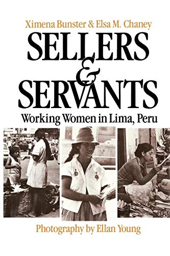 9780897891714: Sellers and Servants: Working Women in Lima, Peru