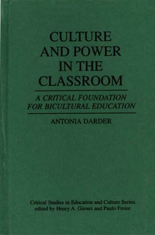 9780897892360: Culture and Power in the Classroom: A Critical Foundation for Bicultural Education (Critical Studies in Education and Culture Series)