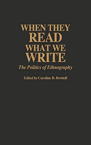 9780897893251: When They Read What We Write: The Politics of Ethnography