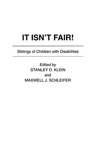 9780897893329: It Isn't Fair!: Siblings of Children with Disabilities