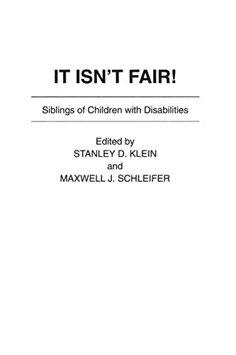 9780897893336: It Isn't Fair!: Siblings of Children With Disabilities