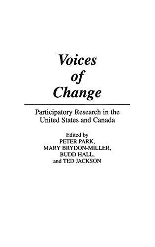 9780897893343: Voices of Change: Participatory Research in the United States and Canada