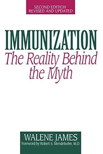 9780897893602: Immunization: The Reality Behind the Myth