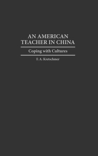 9780897893893: An American Teacher in China: Coping with Cultures