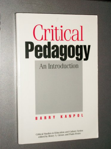 9780897893947: Critical Pedagogy (Critical Studies in Education and Culture Series)
