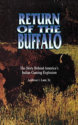 9780897894326: Return of the Buffalo: The Story Behind America's Indian Gaming Explosion