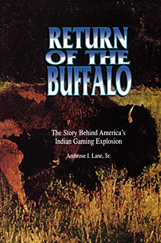 9780897894333: Return of the Buffalo: The Story Behind America's Indian Gaming Explosion