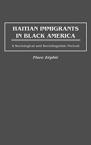 9780897894517: Haitian Immigrants in Black America: A Sociological and Sociolinguistic Portrait