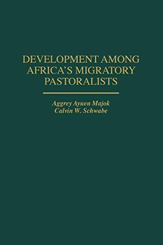 9780897894777: Development Among Africa's Migratory Pastoralists: