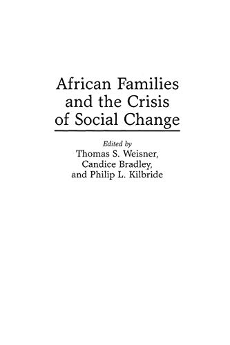 9780897895194: African Families and the Crisis of Social Change