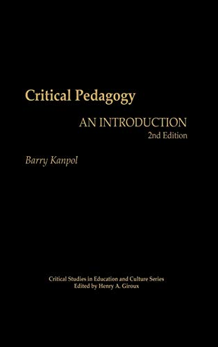 9780897895521: Critical Pedagogy: An Introduction, 2nd Edition (Critical Studies in Education and Culture Series)