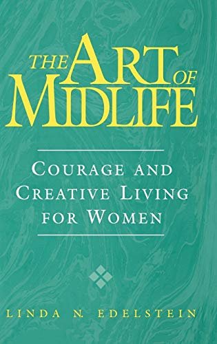 9780897895804: The Art of Midlife: Courage and Creative Living for Women