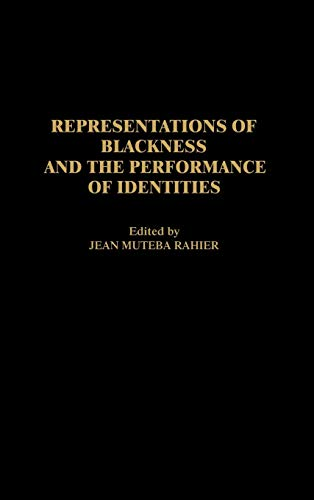 9780897896061: Representations of Blackness and the Performance of Identities