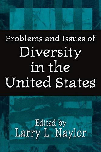 Problems and Issues of Diversity in the: Larry L. Naylor