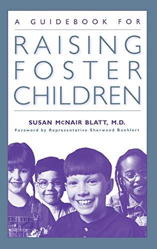 9780897896535: A Guidebook for Raising Foster Children