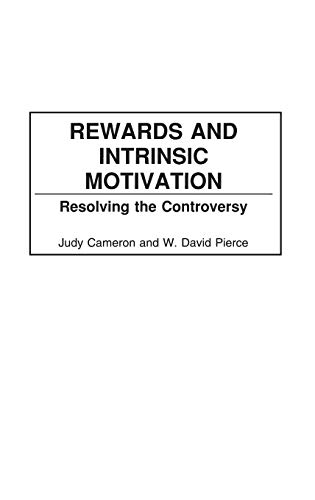 9780897896771: Rewards and Intrinsic Motivation: Resolving the Controversy