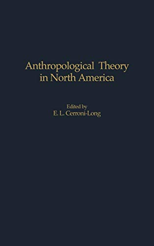 9780897896849: Anthropological Theory in North America