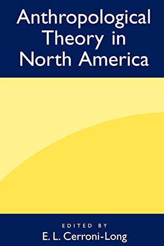 9780897896856: Anthropological Theory in North America
