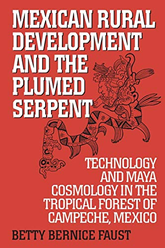9780897896993: Mexican Rural Development and the Plumed Serpent