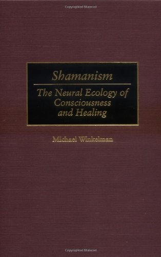 9780897897044: Shamanism: The Neural Ecology of Consciousness and Healing