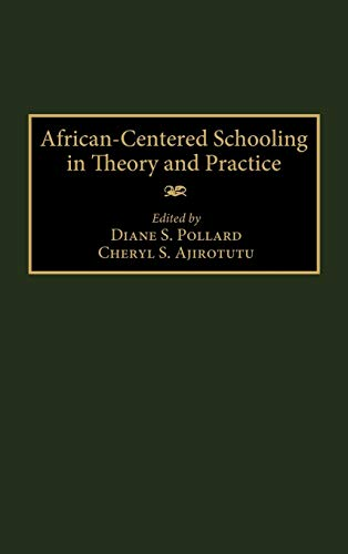 9780897897280: African-Centered Schooling in Theory and Practice:
