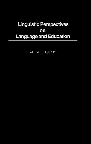 9780897897587: Linguistic Perspectives on Language and Education: