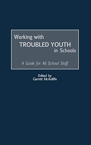 9780897898539: Working with Troubled Youth in Schools: A Guide for All School Staff