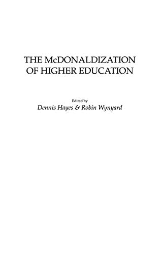 9780897898560: The McDonaldization of Higher Education: