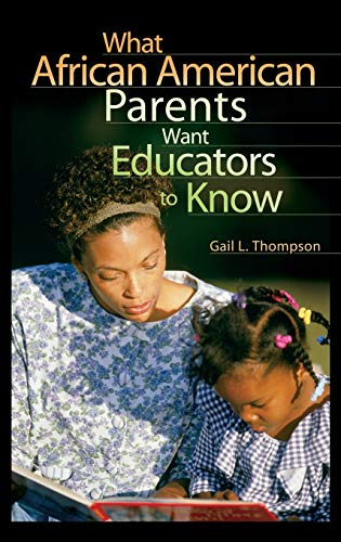 9780897898935: What African American Parents Want Educators to Know
