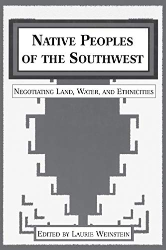 9780897899048: Native Peoples of the Southwest: Negotiating Land, Water, and Ethnicities (Native Peoples of the Americas)