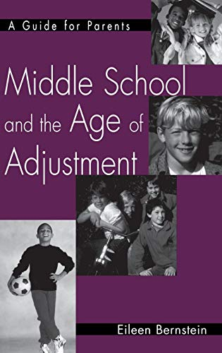 9780897899062: Middle School and the Age of Adjustment: A Guide for Parents