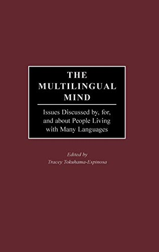 9780897899185: The Multilingual Mind: Issues Discussed by, for, and about People Living with Many Languages