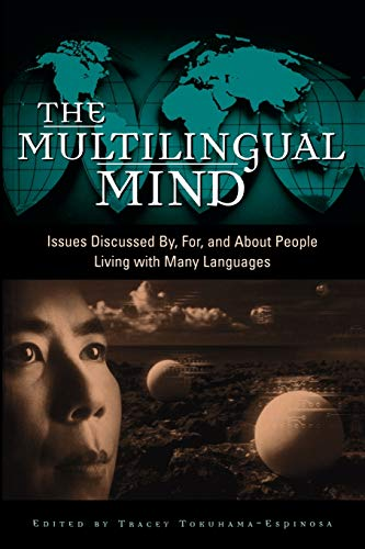 9780897899192: The Multilingual Mind: Issues Discussed by, for, and about People Living with Many Languages