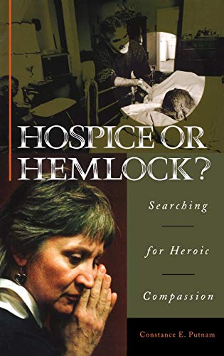 9780897899215: Hospice or Hemlock?: Searching for Heroic Compassion