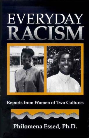 Everyday Racism: Reports from Women of Two Cultures: Philomena Essed